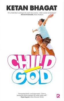 Ketan Bhagat Interview - Child/God Book