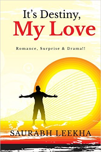 Saurabh Leekha Interview - It's Destiny, My Love Book