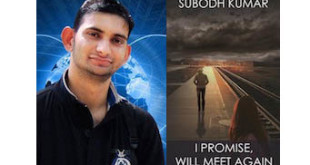 Subodh Kumar Interview - I Promise Will Meet Again Book