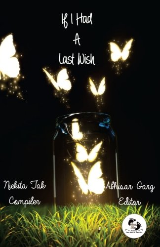 Niekita Tak Interview - If I Had A Last Wish Book
