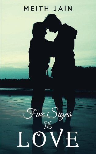 Meith Jain Interview - Five Signs of Love Book