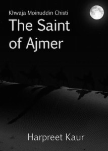 Harpreet Kaur Interview - The Saint of Ajmer Book