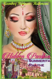 Summerita Rhayne Interview - Hidden Passion: Kamboj Princess Rukmani Book