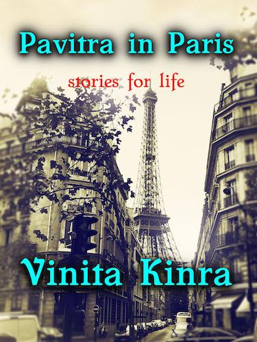 Vinita Kinra Interview - Pavitra in Paris Book