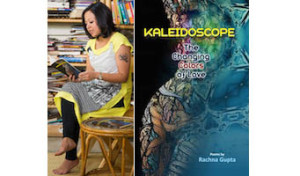 Rachna Gupta Interview - Kaleidoscope Book