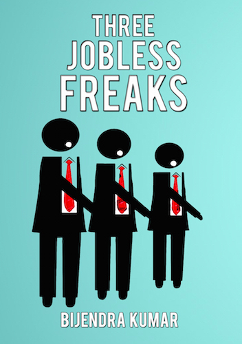 Bijendra Kumar Interview - Three Jobless Freaks Book