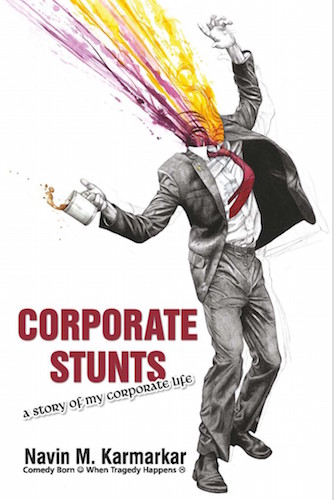 Corporate Stunts: A Story of My Corporate Life