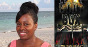 Michele Wesley Interview - Body Box (The Smoke & Fire Series) Book #2