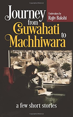 Rajiv Bakshi Interview - Journey from Guwahati to Machhiwara Book