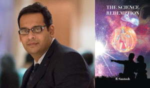 R Santosh Interview - The Science Redemption Book