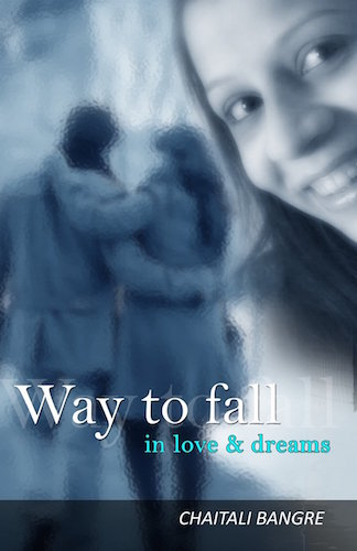 Chaitali Bangre Interview - Way to Fall in Love and Dreams Book
