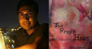 Ankit Jaiswal Interview - The Fragile Heart Book