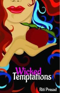 Riti Prasad Interview - Wicked Temptations Book