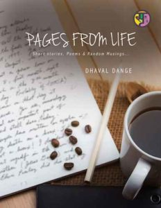 Dhaval Dange Interview – Pages From Life Book