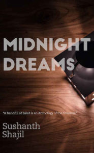 Sushanth Shajil Interview - Midnight Dreams Book